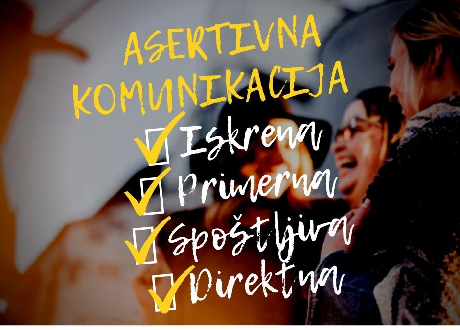 Asertivna komunikacija_Laura Bavdek_psihologinja_Uporabna psihologija