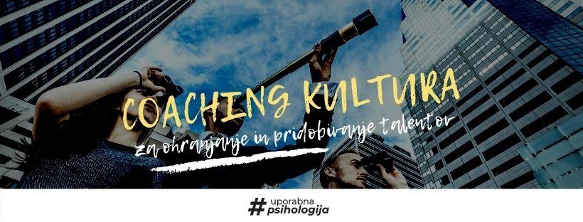 Coaching kultura_Coaching psihologija_Uporabna psihologija