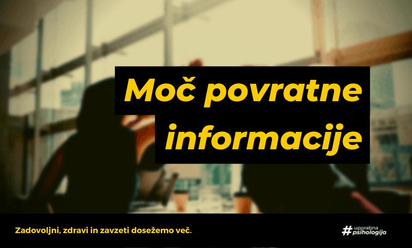 Kako izkoristiti moč povratne informacije?